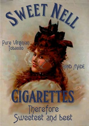 Cigarette /  Sweet Nell Tobacco Advert Print